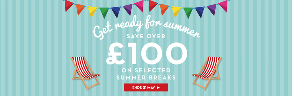 Save over £100 on selected summer breaks